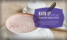 Warm Up with Our Lavender Hot Chocolate Recipe | Young Living Blog | WWW.THESAVVYOILER.COM