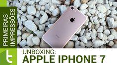 Primeiras impressões: iPhone 7 | TudoCelular.com