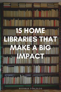 These small home libraries make a big impact without a lot of space. #books #homelibrary #bookshelf Small Home Libraries, Bookmarks Quotes, Reading Nook Kids, Library Quotes, Space Books, Nook Ideas, Reading Quotes, Book Nooks, Great Books
