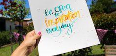 Be Open to Inspiration | Brush Script by PolkaDotCreative at @Studio_Calico www.polkadotcreative.com.au