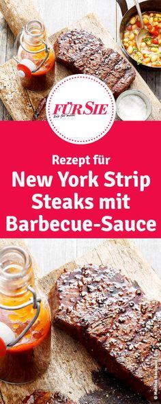 New York Strip Steaks mit Barbecue-Sauce Steaks, New York Strip Steak, Good Mood, Tricks, Sweet Recipes, Barbecue, Grilling, Healthy, Breakfast