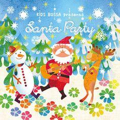 KIDS BOSSA presents Santa Party Illustration,イラストレーション