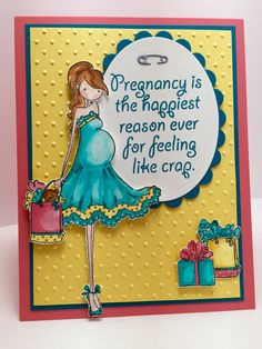 """Card created by Christine Fichtner.  Stamping Bella's Uptown Girl """"Brynn Has A Baby Shower"""" and ATRS Exclusive stamp """"Pregnancy."""""""