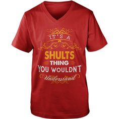 If you are a SHULTS, then this shirt is for you! Whether you were born into it, or were lucky enough to marry in, show your pride by getting this shirt today. Makes a perfect gift! #gift #ideas #Popular #Everything #Videos #Shop #Animals #pets #Architecture #Art #Cars #motorcycles #Celebrities #DIY #crafts #Design #Education #Entertainment #Food #drink #Gardening #Geek #Hair #beauty #Health #fitness #History #Holidays #events #Home decor #Humor #Illustrations #posters #Kids #parenting #Men…