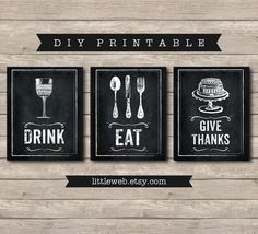 Eat Drink And Give Thanks Printables Chalkboard Art Print Kitchen Wine Food Instant
