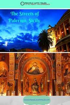 Check out palaces, street markets, and restaurants in Palermo.  Read more at www.travelswithtalek.com.
