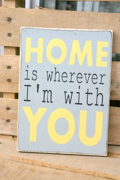 HOME is wherever I'm with YOU hand painted wood sign by caitcreate, $25.00  cute