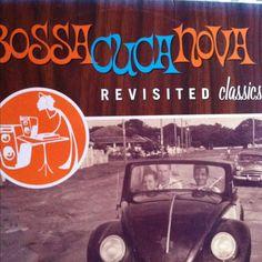 Bossa Nova Revisited Classics