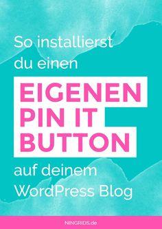 Eigenen Pin It Button auf WordPress Blog installieren