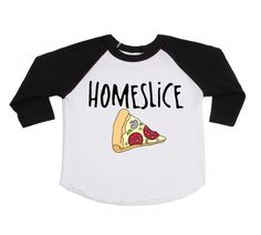 Homeslice - Pizza Shirts - Kids Trendy Shirts - Unisex Kids Shirts - Foodie Shirts - Pizza Lovers - Hipster Tees - Toddler Shirts - Youth by VazzieTees on Etsy https://www.etsy.com/listing/496230911/homeslice-pizza-shirts-kids-trendy
