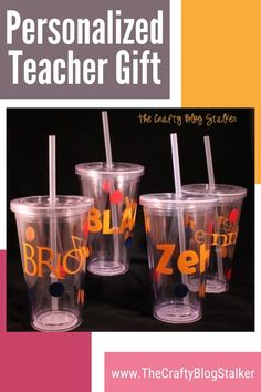 Learn how to make a Personalized Plastic Cup with Straw! Perfect for a new school year teacher gift. Click here for the step by step tutorial. #thecraftyblogstalker #teachergiftideas #teachergifts #handmadegifts New Teacher Gifts, Be My Teacher, Personalized Teacher Gifts, New Teachers, Teacher Appreciation Gifts, Gifts For Coworkers, Plastic Cup With Straw, Diy Back To School, Fun Diy Crafts
