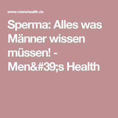 Sperma: Alles was Männer wissen müssen! - Men's Health