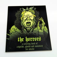 The Horrors, a coloring book of cryptids and monsters for adults! from anji marth for $15.00 on Square Market