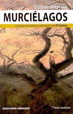 El juego de los grillos, Gustav Meyrink: La ferocidad del hombre-insecto en Occidente.