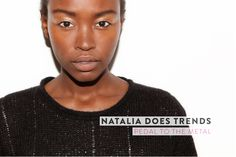 Natalia's organic take on the latest beauty trends - This one's perfect for the festive season! Read the How-To on Amazingy Magazine.  http://amazingy.com/magazine/natalia-does-trends-pedal-to-the-metal/