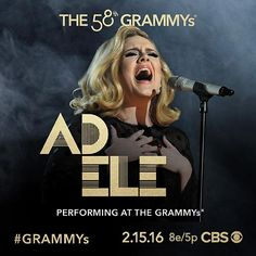 10-time GRAMMY winner Adele will grace the 58th ‪#‎GRAMMYs‬ stage Monday, Feb. 15 on CBS!