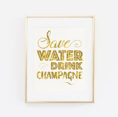 PRINTABLE Sign Save water drink champagne Mimosa by BaloeDesigns