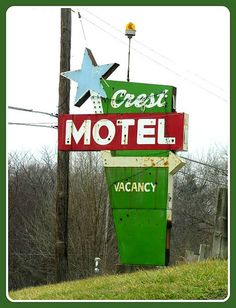 Crest Motel, Kansas City KS-    		A classic motel sign on old US24/40 highway at the west edge of the  city.