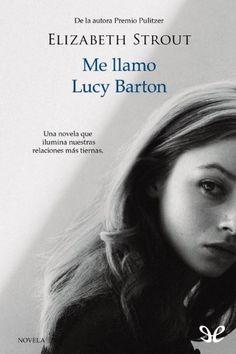 epublibre - Me llamo Lucy Barton 139