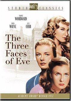 The Three Faces of Eve (1957) The true story of a woman who possesses three distinct personalities. T wasn't until years later that she revealed her true name as Chris Sizemore.
