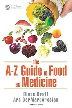 The A-Z Guide to Food as Medicine: 9781498735230: Medicine & Health Science Books @ Amazon.com