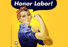 Honor Labor and Give Labor