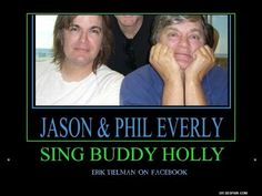 Phil Everly & Son Jason Everly sing Buddy Holly's Rave On(new audio)