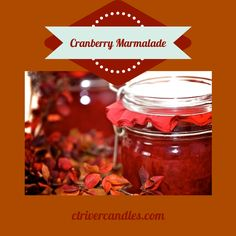 Cranberry Marmalade Scented Soy Candles by CT River Candles  #soycandles #scentedsoycandles #madeinct #madeinamerica