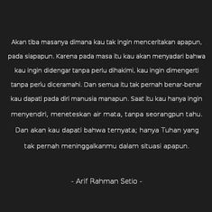 Trendy quotes deep that make you think indonesia Story Quotes, Mood Quotes, Faith Quotes, Life Quotes, Sabar Quotes, Cinta Quotes, Motivational Quotes, Inspirational Quotes, Quotes Galau