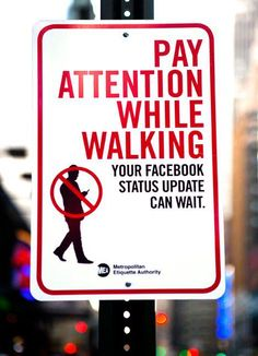 Facebook Status' can wait. Safety advert