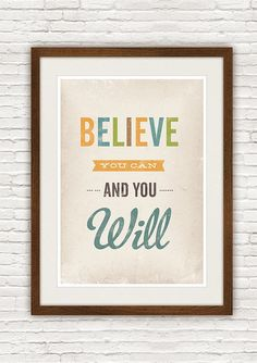 Believe you can and you will typography quote print by h4ndz, via Flickr