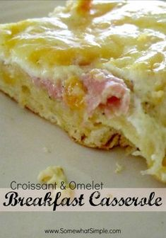 Croissant and Omelet Breakfast Casserole-AMAZING!!! Used American Cheese on top instead of cheddar and mozzarella. Will add sausage and bacon with the ham next time...