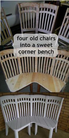 Photo: Cute corner bench made from 4 chairs http://www.myrepurposedlife.com/2013/05/adorable-corner-bench-made-from-4-chairs.html