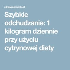 Szybkie odchudzanie: 1 kilogram dziennie przy użyciu cytrynowej diety Food And Drink, Healthy Recipes, Healthy Meals, Documentary, Fitness, Movies, Clean Eating, Healthy Diet Meals, The Documentary