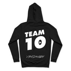 Only Available For A Limited Time Our First Team 10 Sweatshirts Is Logan Paul Merch, Team 10 Merch, Jake Paul Team 10, Hooded Sweatshirts, Hoodies, Back To School Outfits, One Team, Cool Shirts, Cute Outfits
