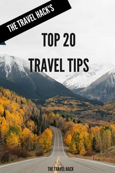 The Travel Hack's top 20 travel tips ever