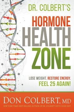 Colbert's Hormone Health Zone : Lose Weight, Restore Energy, Feel 25 Again! Colbert's Hormone Health Zone : Lose Weight, Restore Energy, Feel 25 Again! Lose Weight In A Week, Losing Weight Tips, Weight Loss Tips, How To Lose Weight Fast, Weight Loss Meals, Weight Loss Program, Diet Program, Health Zone, Health Tips