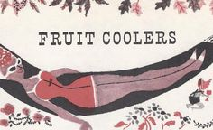 Retro Fruitcoolers: Mocktail recipes from 1958