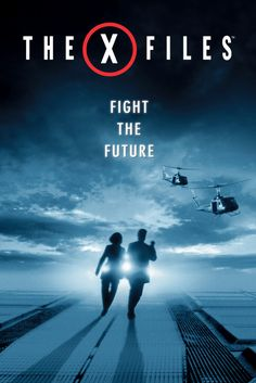 The X-Files: Fight the Future Movie Poster - David Duchovny, Gillian Anderson, Martin Landau  #TheX, #MoviePoster, #RobBowman, #FiFantasy, #DavidDuchovny, #GillianAnderson, #MartinLandau, #Files, #FighttheFuturePoster