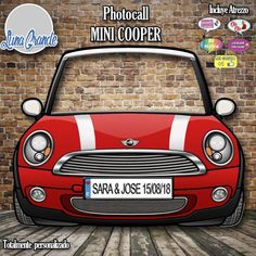 Photo Frame Prop, Photo Booth, Mini Cooper Rojo, Birthday Party Decorations, Party Themes, Birthday Ideas, Mini Cooper Models, Photo Cutout, Creative Area