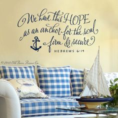 Wall Decal Vinyl Wall Sticker - We have this hope...bible verse with anchor hand lettered scripture art design via Etsy
