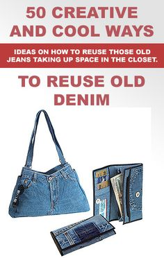 Great ways to recycle and upcycle your old denim.