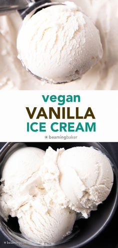 Vegan Vanilla Ice Cream Recipe: this homemade vegan ice cream recipe is easy, rich 'n creamy. The best vegan vanilla ice cream—incredible vanilla flavor, made with simple ingredients. Dairy-Free. #Vegan #IceCream #DairyFree #NonDairy   Recipe at BeamingBaker.com Lactose Free Vanilla Ice Cream, Eggless Vanilla Ice Cream Recipe, Non Dairy Ice Cream, Gluten Free Ice Cream, Paleo Ice Cream, Coconut Ice Cream, Ice Cream Recipes, Nice Ice Cream, Ice Cream Containers