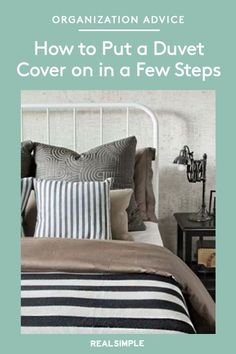 How to Put a Duvet Cover on in a Few Steps   A Real Simple editor takes you through the easiest way to put on a duvet cover so your freshly-made bed will look just as perfect as if a professional had done it. #declutter #organizationtips #realsimple #declutterideas #howtoclean #homeorganization