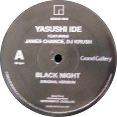 Yasushi Ide Featuring James Chance, DJ Krush - Black Night