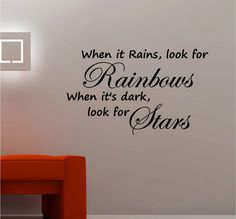 WHEN IT RAINS, LOOK FOR RAINBOWS wall art vinyl kitchen lounge bedroom QUOTE