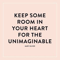 """""""Leave room in your heart for the unimaginable. You never know where destiny will take you."""" - Michelle Phan"""