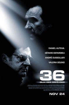 36 Quai des Orfevres (2004) D: Olivier Marchal. Daniel Auteuil, Gerard Depardieu. 07/05/07