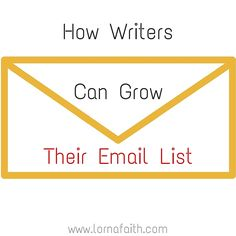 How Writers cam grow their email list