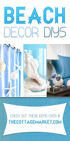 Beach Decor DIY Projects - The Cottage Market